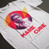 Marie Curie T Shirt